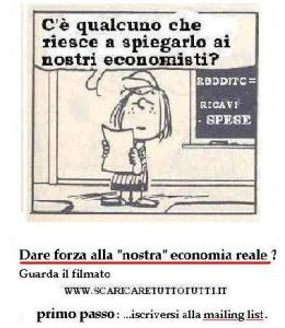 @@Peanuts rid- Piperita Patty Agli economisti qualcuno glielo deve pur spiegare